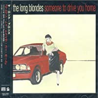 Someone to Drive You Home by Longblondes (2007-01-24)