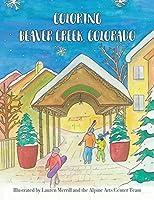 Coloring Beaver Creek, Colorado (Coloring Ski Towns in Colorado)