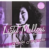 Light Mellow 宮本典子