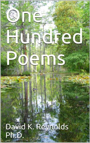 One Hundred Poems (Constructive Living Book 10) By [Reynolds Ph.D.