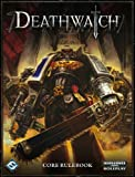 Deathwatch: Core Rulebook (Warhammer 40,000) [ハードカバー] / Owen Barnes, Alan Bligh, John French, Andrea Gausman (著); Ross Watson (イラスト); Fantasy Flight Pub Inc (刊)