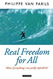 Real Freedom for All: What (If Anything) Can Justify Capitalism? (Oxford Political Theory)