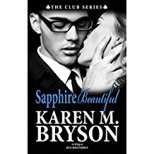Sapphire Beautiful (The Club Book 2)