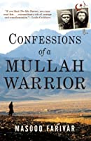 Confessions of a Mullah Warrior
