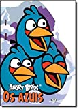 Angry Birds. Os Azuis