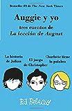 Auggie y yo: Tres cuentos de La lección de August (Wonder) (Vintage Espanol)