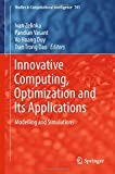 Innovative Computing, Optimization and Its Applications: Modelling and Simulations (Studies in Computational Intelligence)
