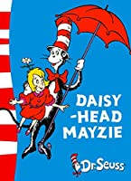Daisy-Head Mayzie (Dr. Seuss - Yellow Back Book)