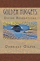 Golden Nuggets: Of Divine Revelations
