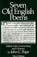 Seven Old English Poems (Norton Paperback)