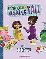 The Sleepover (Ashley Small & Ashlee Tall)