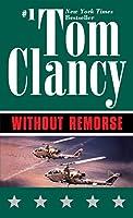 Without Remorse (John Clark Novel, A)