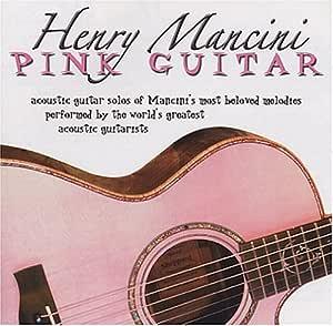 Henry Mancini: Pink Guitar
