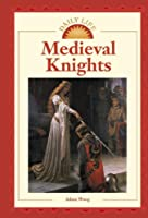 Medieval Knights (Daily Life)