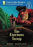 The Enormous Turnip (Green Light Readers Level 2)