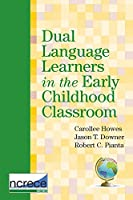 Dual Language Learners in the Early Childhood Classroom (National Center for Research on Early Childhood Education)
