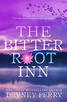 The Bitterroot Inn (Jamison Valley Book 5) by [Perry, Devney]