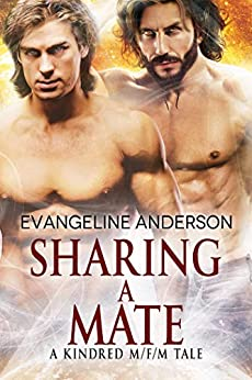 Sharing a Mate: A Kindred Tales M/F/M Novel (Brides of the Kindred) by [Anderson, Evangeline]