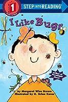 I Like Bugs (Step into Reading 1)