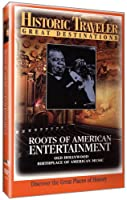 Historic Traveler: Roots of American Entertainment [DVD] [Import]