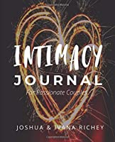Intimacy Journal for Passionate Couples