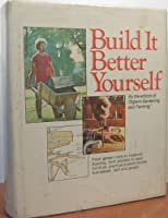 Build It Better Yourself