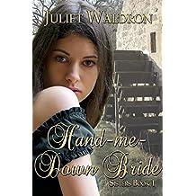 Hand Me Down Bride (Sisters Book 1)