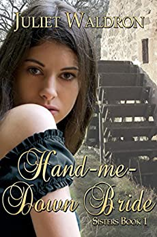 Hand Me Down Bride (Sisters Book 1) by [Waldron, Juliet]