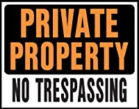 """hy-ko sp-106プラスチックPrivate Property No Trespassing Sign , 15"""" x 19"""""""