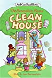 The Berenstain Bears Clean House (I Can Read)