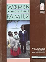 Women and the Family (Women and World Development)