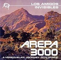 AREPA 3000~A VENEZUELAN JOURNEY INTO SPACE/アレパ 3000~クチ・クチ
