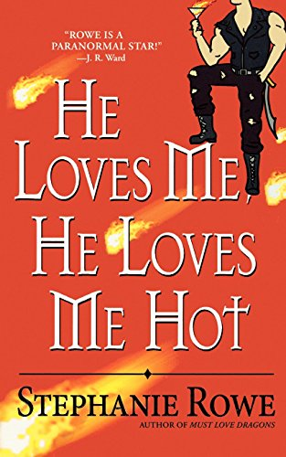Download He Loves Me, He Loves Me Hot 0446619019
