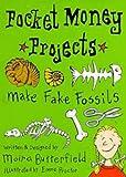 Make Fake Fossils (Pocket-money Projects)