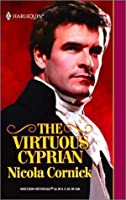 Virtuous Cyprian (Harlequin Historical Series)