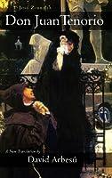 Don Juan Tenorio: A Religious-Fantasy Drama in Two Parts (Juan de La Cuesta Hispanic Monographs)