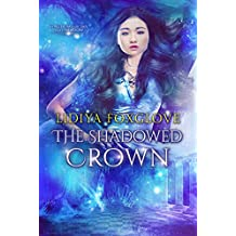 The Shadowed Crown: A Reverse Harem Epic Fantasy (Kingdoms of Sky and Shadow Book 2)