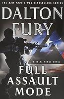 Full Assault Mode (A Delta Force)