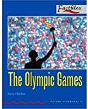 Oxford Bookworms Factfiles, Stage 3: 1,000 Headwords the Olympic Games