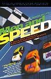 Men and Speed: A Wild Ride Through NASCAR's Breakout Season