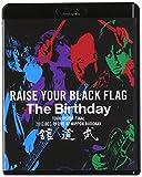RAISE YOUR BLACK FLAG The Birthday TOUR VISION FINAL 2012. DEC. 19 LIVE AT NIPPON BUDOKAN