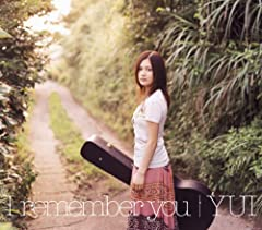 YUI「I remember you」のCDジャケット
