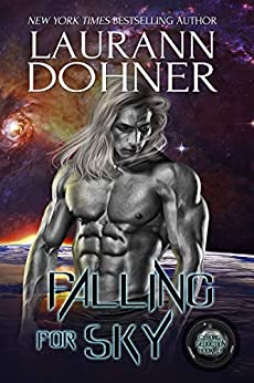 Falling for Sky (Cyborg Seduction Book 11) by [Dohner, Laurann]