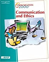 Communication & Ethics (Communication 2000)