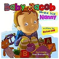 Baby Jacob Loves His Nanny: Children's Book