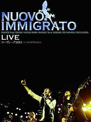 Nuovo Immigrato LIVE ヌーヴォーグ2011 ~いつか、青空のように・・・