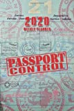 2020 WEEKLY PLANNER PASSPORT CONTROL MONTHLY &WEEKLY NOTEBOOK ORGANIZER: 6x9 inch (similar A5 format) calendar from dec 2019 to jan 2021 with monthly overview followed by weekly scheduler with room for note goal motivation and contacts traveler gift