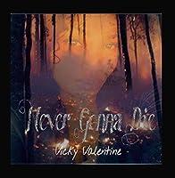 Never Gonna Die【CD】 [並行輸入品]