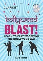 Kay Charlton: Bollywood Blast - Clarinet (Book/CD) / ケイ・チャールトン: ボリウッド・ブラスト - クラリネット (本/CD)楽譜、CD
