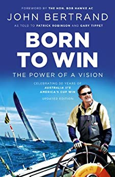 Born To Win: The Power Of A Vision by [Bertrand, John]